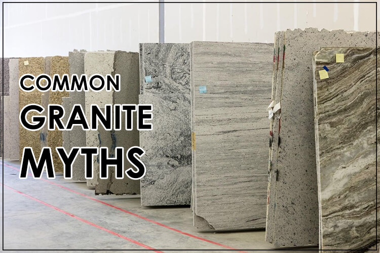 What Are Some Common Granite Myths?